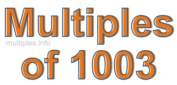Multiples of 1003