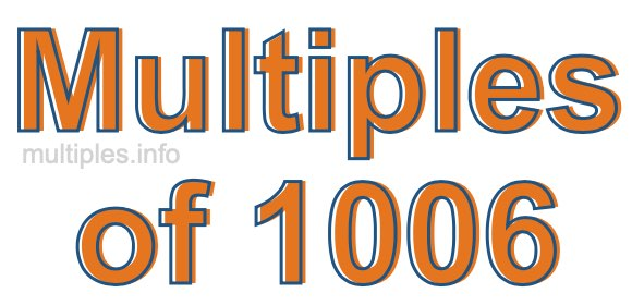 Multiples of 1006