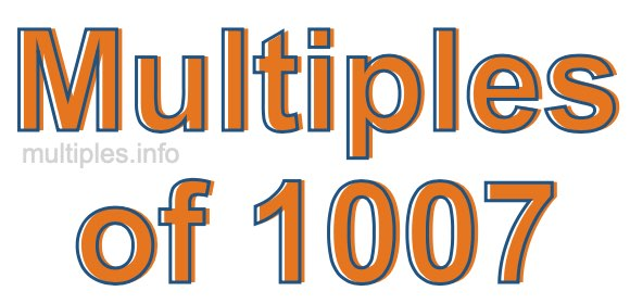 Multiples of 1007