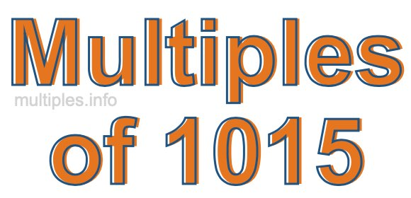 Multiples of 1015