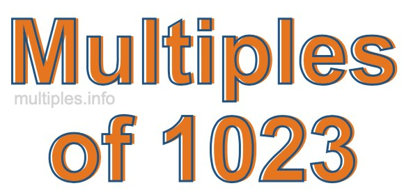 Multiples of 1023