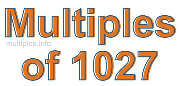 Multiples of 1027