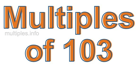 Multiples of 103