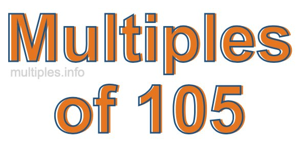 Multiples of 105