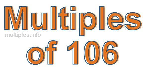 Multiples of 106