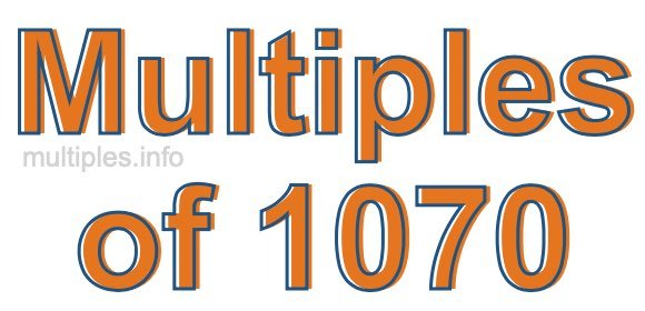 Multiples of 1070