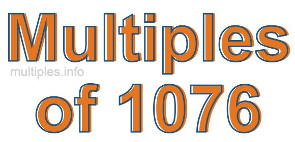 Multiples of 1076
