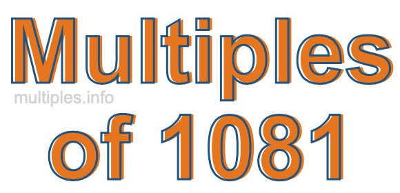 Multiples of 1081