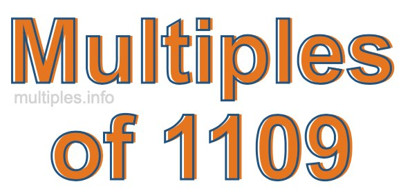Multiples of 1109