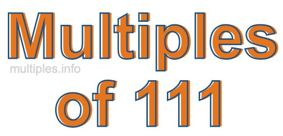 Multiples of 111