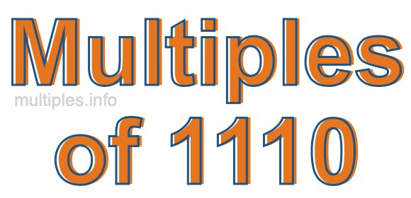 Multiples of 1110
