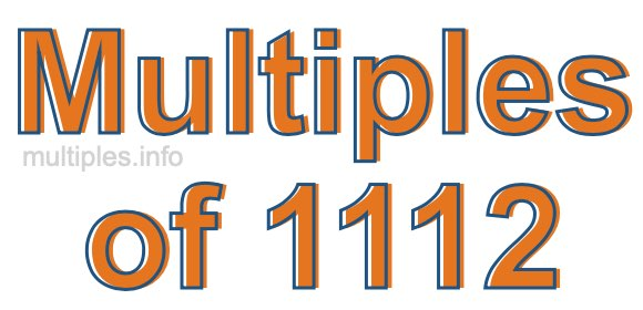 Multiples of 1112