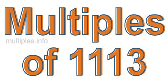 Multiples of 1113