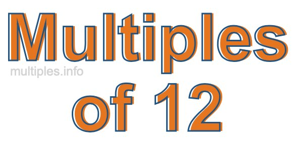 Multiples of 12