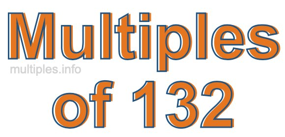 Multiples of 132