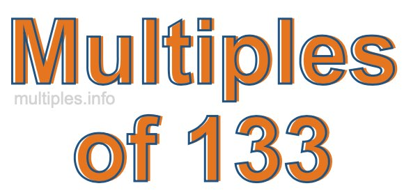 Multiples of 133