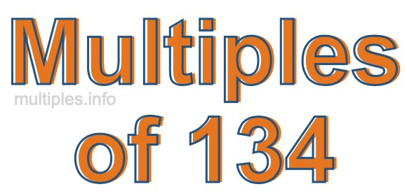 Multiples of 134