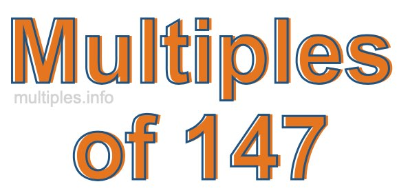 Multiples of 147