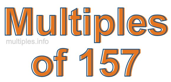 Multiples of 157