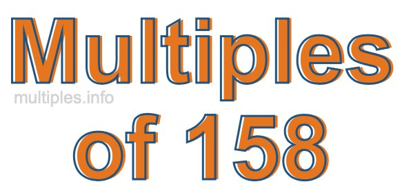 Multiples of 158