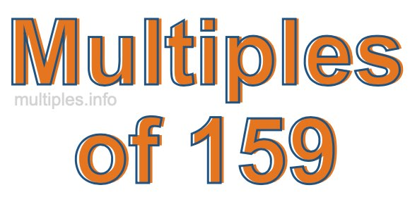 Multiples of 159