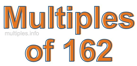 Multiples of 162