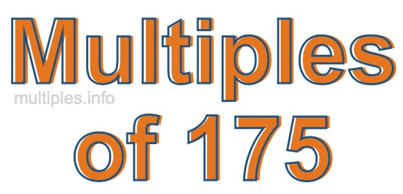 Multiples of 175