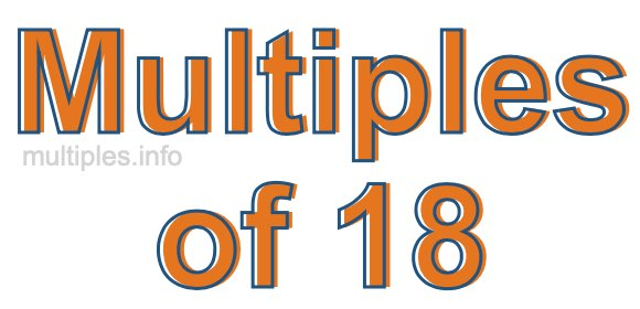 Multiples of 18