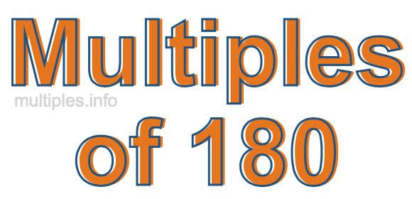 Multiples of 180