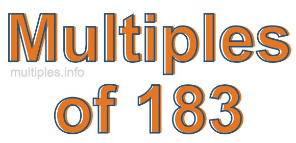Multiples of 183