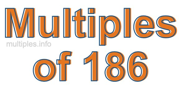 Multiples of 186