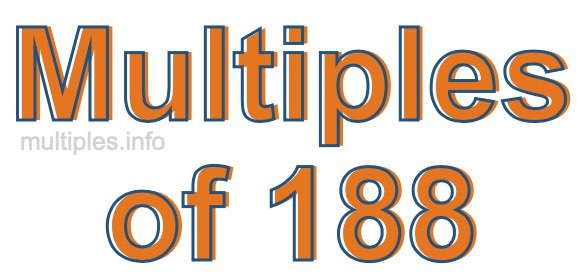 Multiples of 188