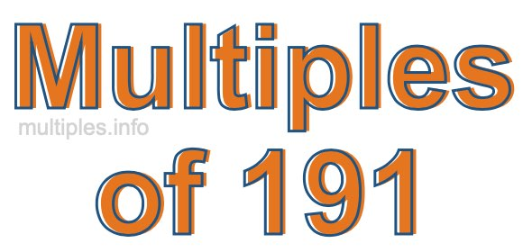 Multiples of 191