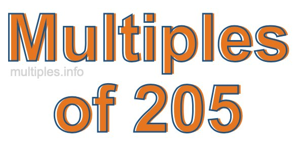 Multiples of 205