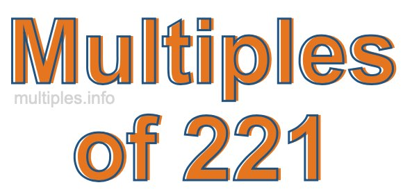 Multiples of 221