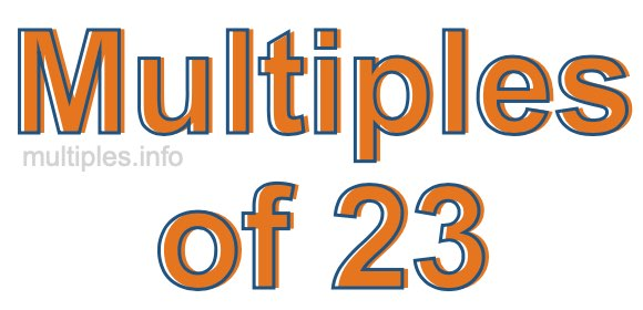 Multiples of 23