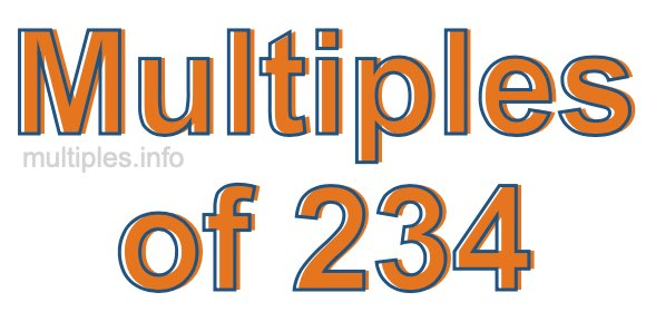 Multiples of 234