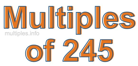 Multiples of 245