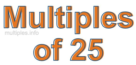 Multiples of 25