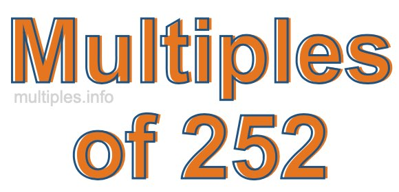 Multiples of 252