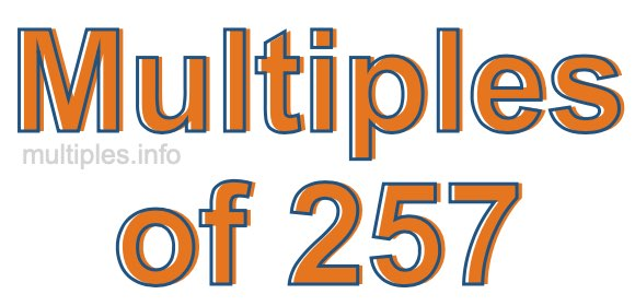 Multiples of 257