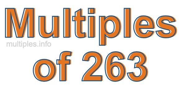 Multiples of 263