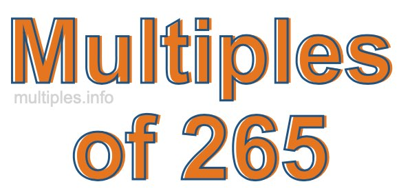 Multiples of 265