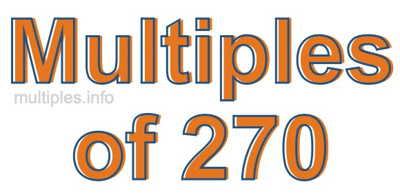 Multiples of 270