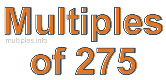 Multiples of 275