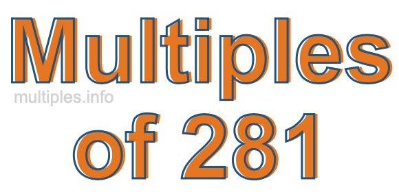 Multiples of 281