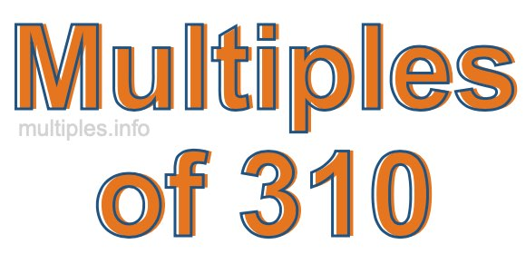 Multiples of 310