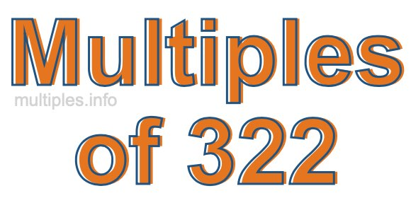 Multiples of 322