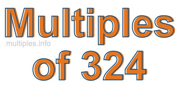 Multiples of 324