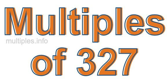 Multiples of 327